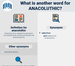 anacoluthic, synonym anacoluthic, another word for anacoluthic, words like anacoluthic, thesaurus anacoluthic