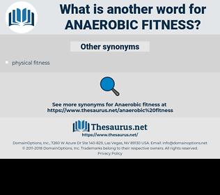 anaerobic fitness, synonym anaerobic fitness, another word for anaerobic fitness, words like anaerobic fitness, thesaurus anaerobic fitness
