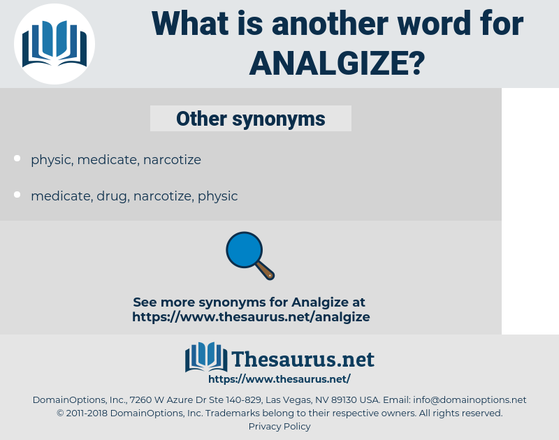 analgize, synonym analgize, another word for analgize, words like analgize, thesaurus analgize