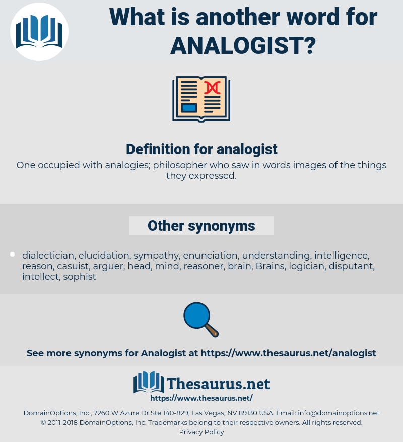 analogist, synonym analogist, another word for analogist, words like analogist, thesaurus analogist