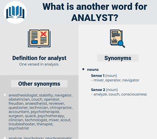 analyst, synonym analyst, another word for analyst, words like analyst, thesaurus analyst