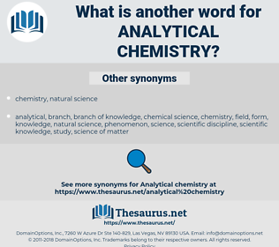 analytical chemistry, synonym analytical chemistry, another word for analytical chemistry, words like analytical chemistry, thesaurus analytical chemistry