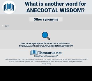 anecdotal wisdom, synonym anecdotal wisdom, another word for anecdotal wisdom, words like anecdotal wisdom, thesaurus anecdotal wisdom