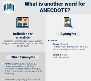 anecdote, synonym anecdote, another word for anecdote, words like anecdote, thesaurus anecdote