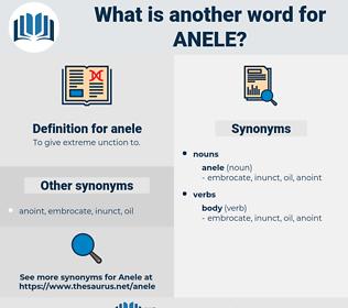 anele, synonym anele, another word for anele, words like anele, thesaurus anele