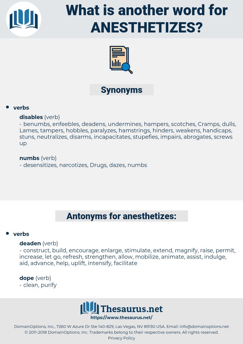 anesthetizes, synonym anesthetizes, another word for anesthetizes, words like anesthetizes, thesaurus anesthetizes