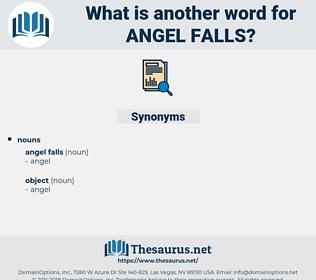 angel falls, synonym angel falls, another word for angel falls, words like angel falls, thesaurus angel falls