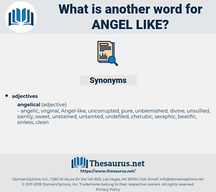 angel like, synonym angel like, another word for angel like, words like angel like, thesaurus angel like