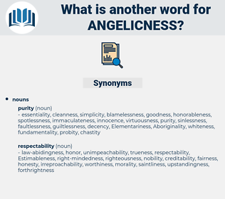 angelicness, synonym angelicness, another word for angelicness, words like angelicness, thesaurus angelicness