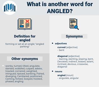 angled, synonym angled, another word for angled, words like angled, thesaurus angled