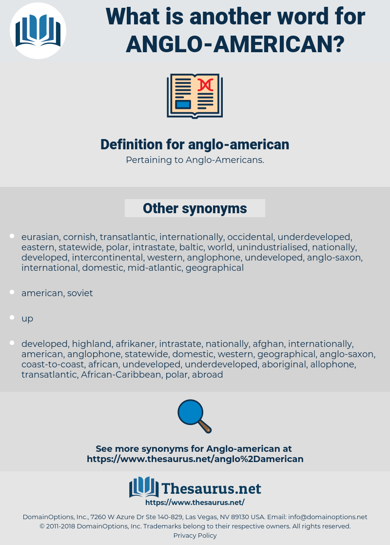 anglo-american, synonym anglo-american, another word for anglo-american, words like anglo-american, thesaurus anglo-american