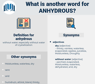 anhydrous, synonym anhydrous, another word for anhydrous, words like anhydrous, thesaurus anhydrous