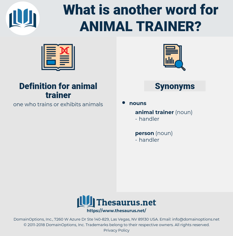 animal trainer, synonym animal trainer, another word for animal trainer, words like animal trainer, thesaurus animal trainer