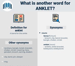 anklet, synonym anklet, another word for anklet, words like anklet, thesaurus anklet