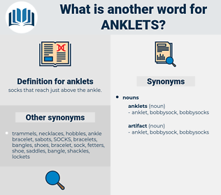 anklets, synonym anklets, another word for anklets, words like anklets, thesaurus anklets
