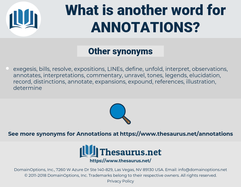 annotations, synonym annotations, another word for annotations, words like annotations, thesaurus annotations