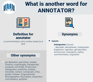 annotator, synonym annotator, another word for annotator, words like annotator, thesaurus annotator