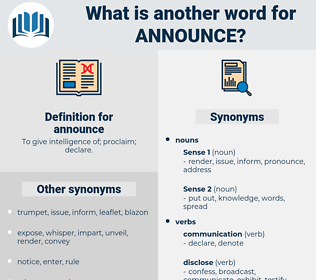announce, synonym announce, another word for announce, words like announce, thesaurus announce