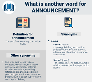 announcement, synonym announcement, another word for announcement, words like announcement, thesaurus announcement