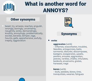 annoys, synonym annoys, another word for annoys, words like annoys, thesaurus annoys