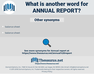 Annual Report, synonym Annual Report, another word for Annual Report, words like Annual Report, thesaurus Annual Report