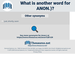 ANON, synonym ANON, another word for ANON, words like ANON, thesaurus ANON