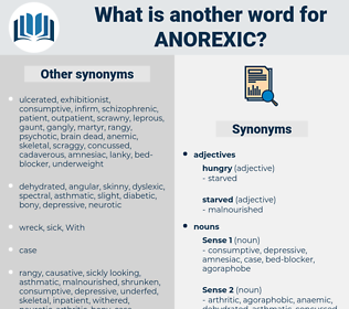 anorexic, synonym anorexic, another word for anorexic, words like anorexic, thesaurus anorexic