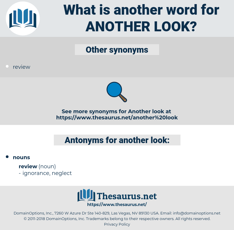another look, synonym another look, another word for another look, words like another look, thesaurus another look
