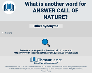 answer call of nature, synonym answer call of nature, another word for answer call of nature, words like answer call of nature, thesaurus answer call of nature