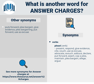answer charges, synonym answer charges, another word for answer charges, words like answer charges, thesaurus answer charges