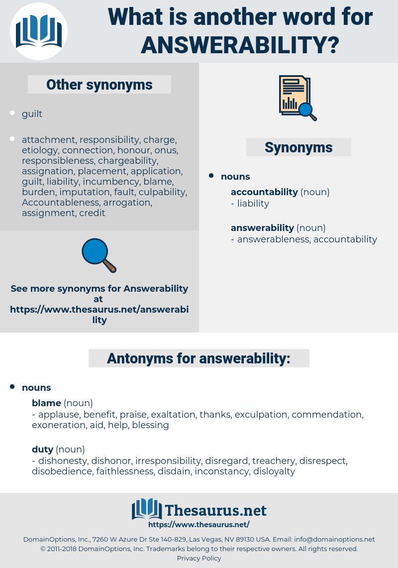 answerability, synonym answerability, another word for answerability, words like answerability, thesaurus answerability