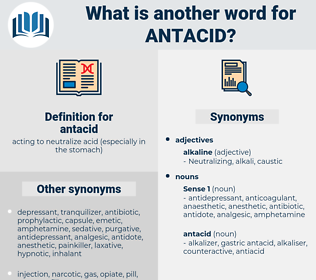 antacid, synonym antacid, another word for antacid, words like antacid, thesaurus antacid