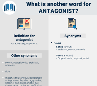 antagonist, synonym antagonist, another word for antagonist, words like antagonist, thesaurus antagonist
