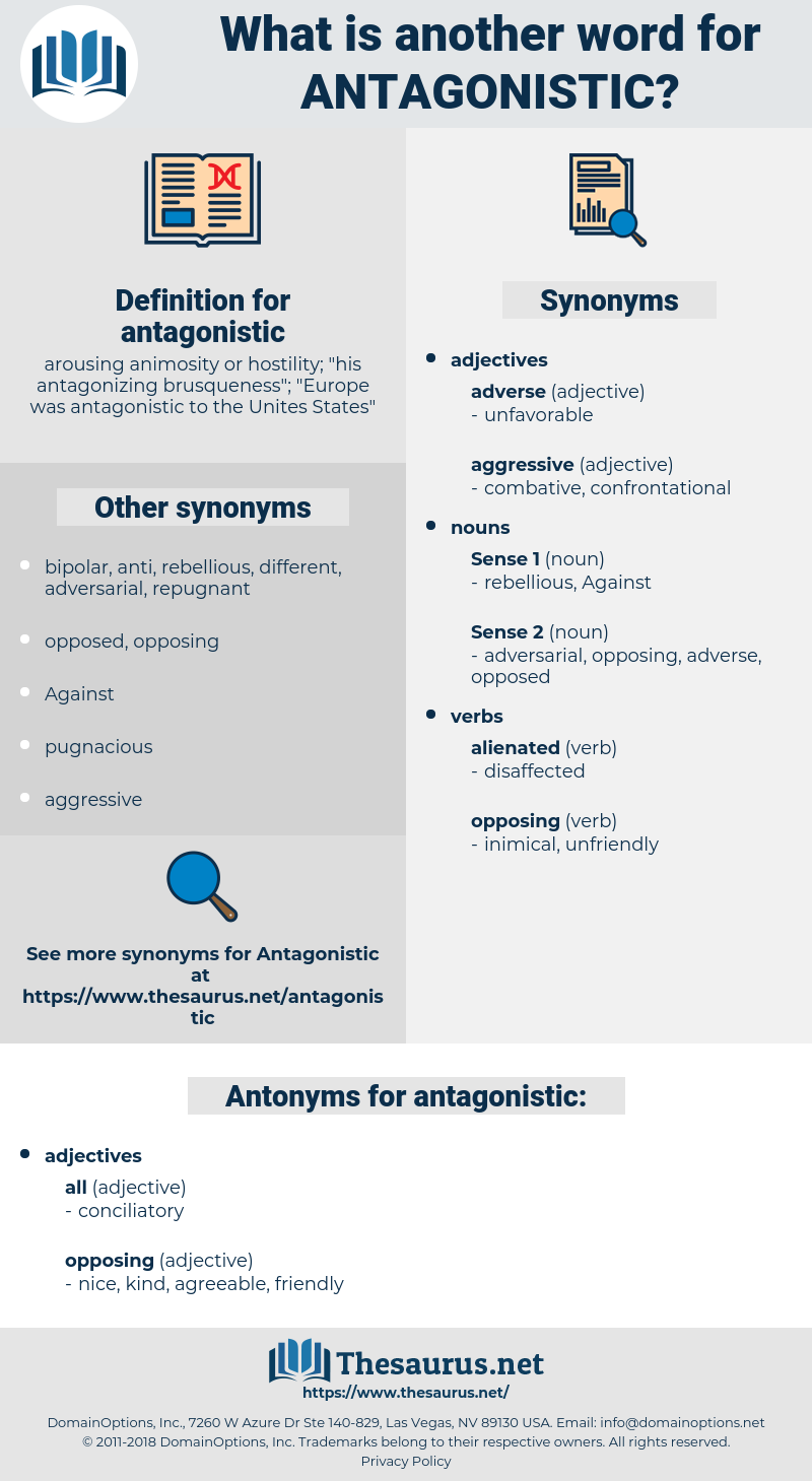 antagonistic, synonym antagonistic, another word for antagonistic, words like antagonistic, thesaurus antagonistic