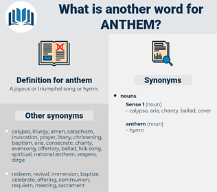 anthem, synonym anthem, another word for anthem, words like anthem, thesaurus anthem