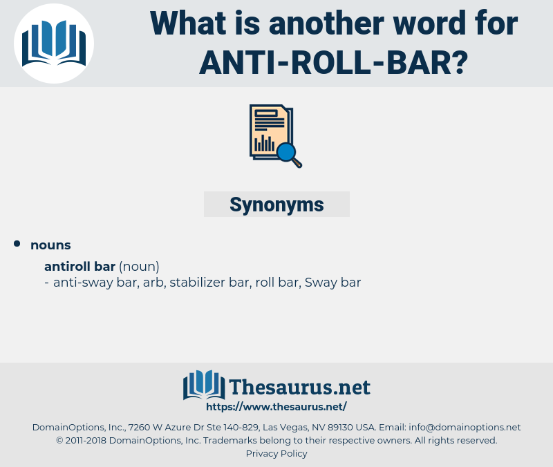 anti-roll bar, synonym anti-roll bar, another word for anti-roll bar, words like anti-roll bar, thesaurus anti-roll bar
