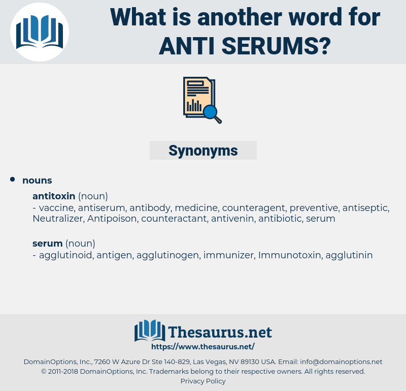 anti serums, synonym anti serums, another word for anti serums, words like anti serums, thesaurus anti serums