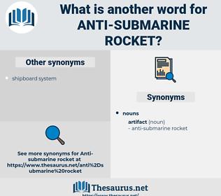 anti-submarine rocket, synonym anti-submarine rocket, another word for anti-submarine rocket, words like anti-submarine rocket, thesaurus anti-submarine rocket