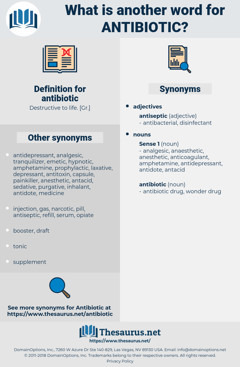 antibiotic, synonym antibiotic, another word for antibiotic, words like antibiotic, thesaurus antibiotic
