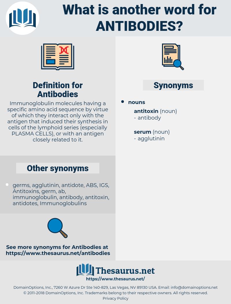 Antibodies, synonym Antibodies, another word for Antibodies, words like Antibodies, thesaurus Antibodies