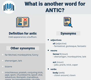 antic, synonym antic, another word for antic, words like antic, thesaurus antic