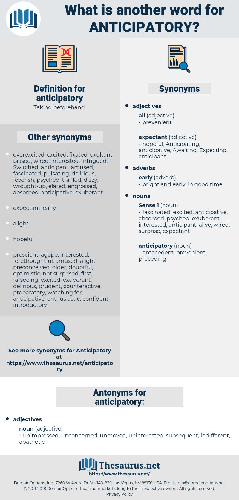 anticipatory, synonym anticipatory, another word for anticipatory, words like anticipatory, thesaurus anticipatory