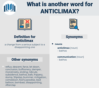 anticlimax, synonym anticlimax, another word for anticlimax, words like anticlimax, thesaurus anticlimax