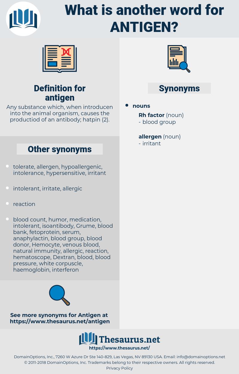 antigen, synonym antigen, another word for antigen, words like antigen, thesaurus antigen