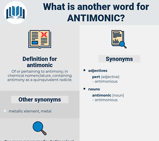 antimonic, synonym antimonic, another word for antimonic, words like antimonic, thesaurus antimonic
