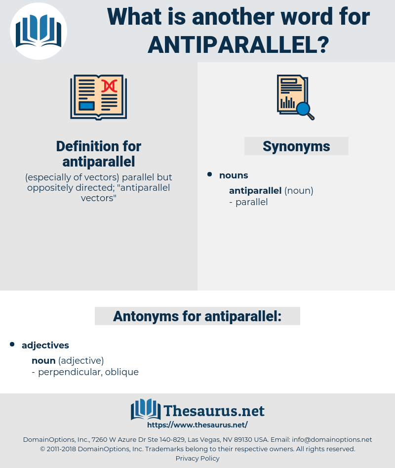 antiparallel, synonym antiparallel, another word for antiparallel, words like antiparallel, thesaurus antiparallel