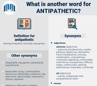 antipathetic, synonym antipathetic, another word for antipathetic, words like antipathetic, thesaurus antipathetic