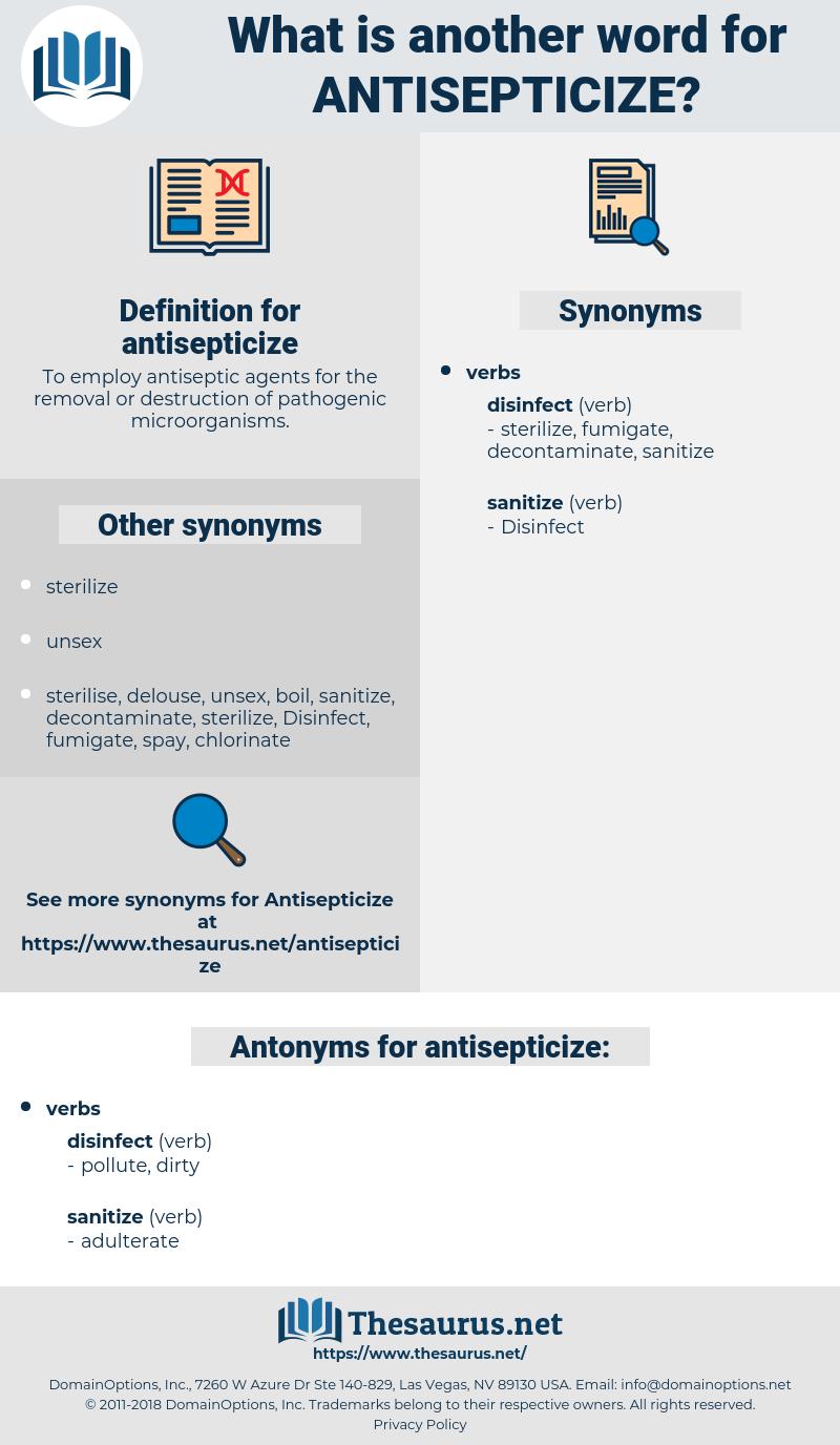 antisepticize, synonym antisepticize, another word for antisepticize, words like antisepticize, thesaurus antisepticize