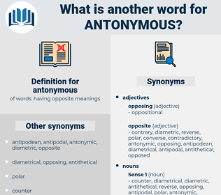 antonymous, synonym antonymous, another word for antonymous, words like antonymous, thesaurus antonymous