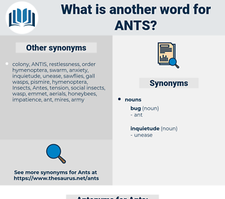 Ants, synonym Ants, another word for Ants, words like Ants, thesaurus Ants